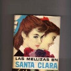 Libros antiguos: LAS MELLIZAS EN SANTA CLARA, AUT. ENID BLYTON, EDICIÓN DE 1961. Lote 26237234