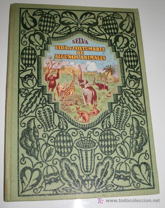 VIDA Y COSTUMBRE DE ALGUNOS ANIMALES - JOAQUIN PLA - EDITORIAL DALMAU - 1930 (Libros Antiguos, Raros y Curiosos - Literatura Infantil y Juvenil - Cuentos)