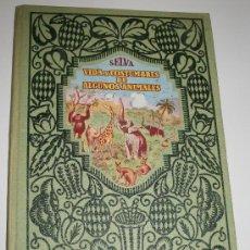 Libros antiguos: VIDA Y COSTUMBRE DE ALGUNOS ANIMALES - JOAQUIN PLA - EDITORIAL DALMAU - 1930. Lote 25937956