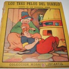 Libros antiguos: LOS TRES PELOS DEL DIABLO - HERMANOS GRIMM - ED. SIGMA- PRIMERA EDICIÓN DE 1947. Lote 25874579