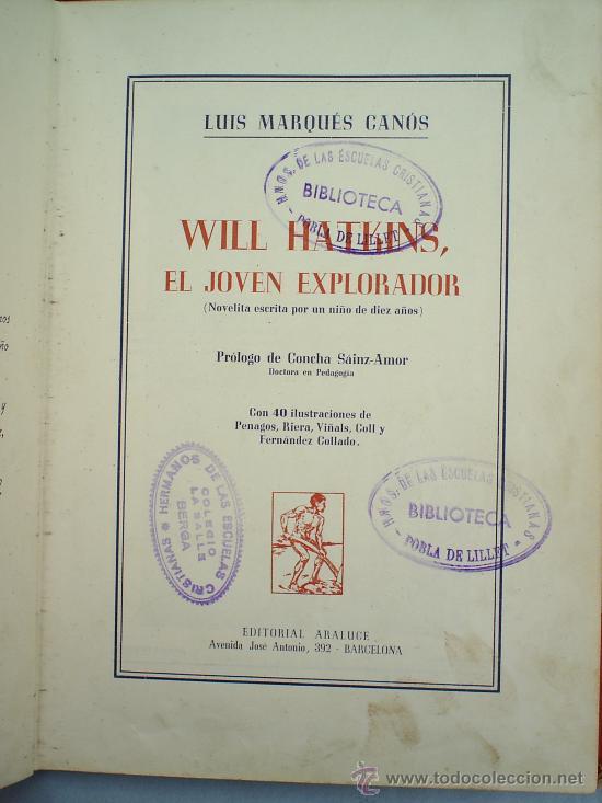 Libros antiguos: will hatkins -el esplorador-1945-editorial araluce-coleccion un niño escribe para los niños - Foto 2 - 11946912