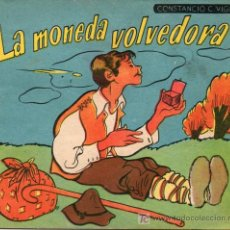 Libros antiguos: ANTIGUO CUENTO - LA MONEDA VOLVEDORA - CONSTANCIO C. VIGIL - Nº 23. Lote 12988504