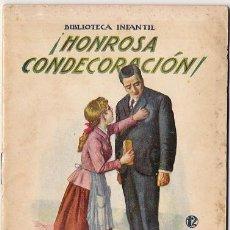 Libros antiguos: 3077 BIBLIOTECA INFANTIL Nº12.HONROSA CONDECORACIÓN RAMÓN SOPENA. Lote 18637246
