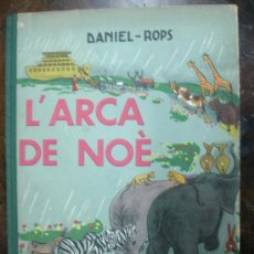 Libros antiguos: L'ARCA DE NOÈ. DANIEL - ROPS. (AYMÀ EDITORA. BARCELONA, 1963. PRIMERA EDICIÓ. 22 PÀG.). Lote 12284841