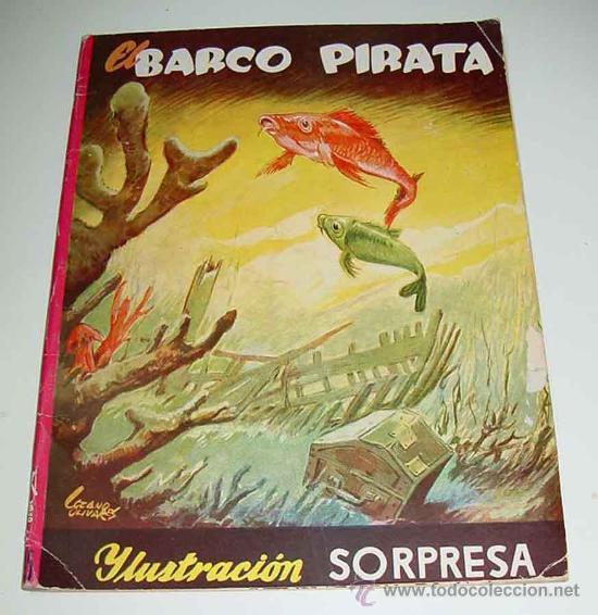 ANTIGUO CUENTO POP UP BOOKS - EL BARCO PIRATA - CUENTO DESPLEGABLE – PÁGINA CENTRAL DESPLEGABLE – ED (Libros Antiguos, Raros y Curiosos - Literatura Infantil y Juvenil - Cuentos)
