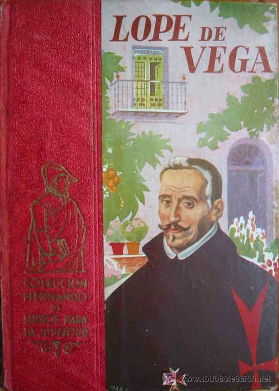 LOPE DE VEGA. 1947. COLECCIÓN HERNANDO DE LIBROS PARA LA JUVENTUD (Libros Antiguos, Raros y Curiosos - Literatura Infantil y Juvenil - Cuentos)