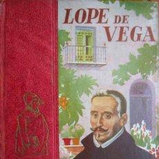 Libros antiguos: LOPE DE VEGA. 1947. COLECCIÓN HERNANDO DE LIBROS PARA LA JUVENTUD. Lote 12735738