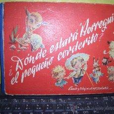 Libros antiguos: DONDE ESTARA BORREGUITO EL PEQUEÑO CORDERITO. Lote 16266878