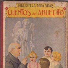 Libros antiguos: COLECCIÓN BIBLIOTECA PARA NIÑOS, CUENTOS DEL ABUELITO. Lote 12883562