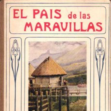 Libros antiguos: COLECCIÓN BIBLIOTECA PARA NIÑOS, EL PAÍS DE LAS MARAVILLAS, POR JAMES A. MANSON. Lote 12883591