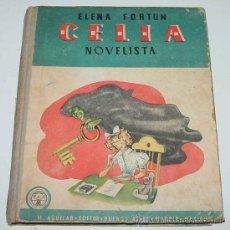 Libros antiguos: CELIA NOVELISTA - AVENTURAS CON LOS TITIRITEROS - LAS VACACIONES DE LITA Y LITO FORTUN ELENA, 1948 -. Lote 89018059