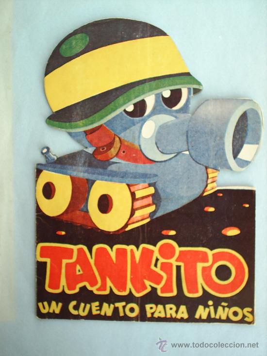 CUENTO TROQUELADO-TANKITO UN CUENTO PARA NIÑOS -- ROMERO (Libros Antiguos, Raros y Curiosos - Literatura Infantil y Juvenil - Cuentos)