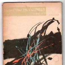 Libros antiguos: EDITORIAL AGUILAR. EL GLOBO DE COLORES. VUELO Nº 17. Lote 13009458