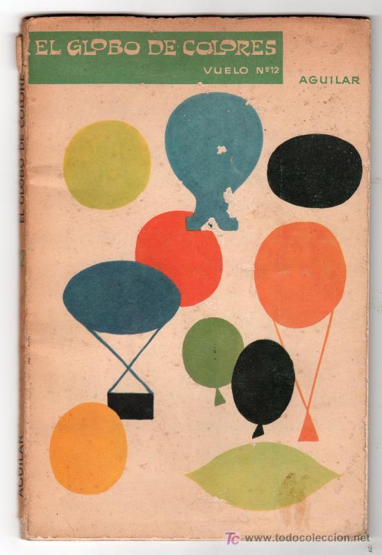EDITORIAL AGUILAR. EL GLOBO DE COLORES. VUELO Nº 12 (Libros Antiguos, Raros y Curiosos - Literatura Infantil y Juvenil - Cuentos)