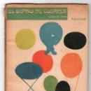Libros antiguos: EDITORIAL AGUILAR. EL GLOBO DE COLORES. VUELO Nº 12. Lote 13009477