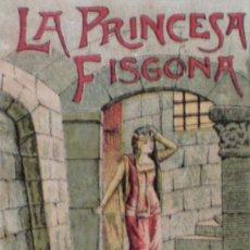 Libros antiguos: LA PRINCESA FISGONA. Lote 13176590