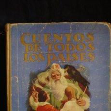 Libros antiguos: CUENTOS DE TODOS LOS PAISES. EDITORIAL MAUCI. BARCELONA. 1953 147 PAG-. Lote 27118517
