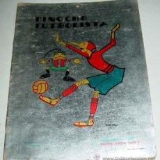 Libros antiguos: PINOCHO FUTBOLISTA - CALLEJA - AÑO 1932 - DIBUJOS DE BARTOLOZZI - MADRID. SATURNINO CALLEJA. CUENTO. Lote 13476581