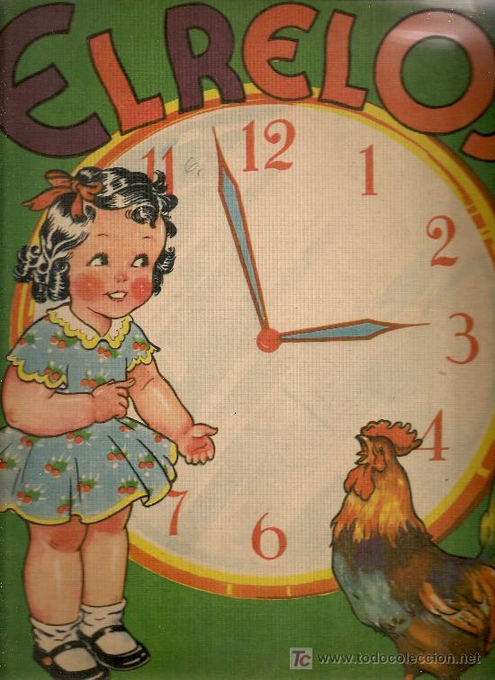EL RELOJ / RODOLFO DAN. BS AS : SIGMAR, 1945. 31X25CM. 10 P. (Libros Antiguos, Raros y Curiosos - Literatura Infantil y Juvenil - Cuentos)