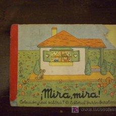 Libros antiguos: ¡MIRA,MIRA!. Lote 13717920