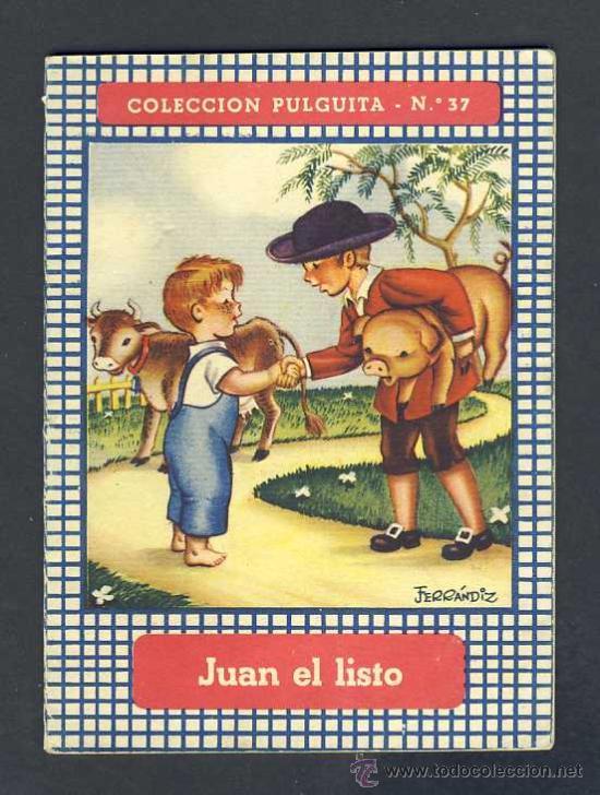 CUENTO INFANTIL JUAN EL LISTO ILUSTRADO POR FERRANDIZ (COLECCION PULGUITA NUM.37) (Libros Antiguos, Raros y Curiosos - Literatura Infantil y Juvenil - Cuentos)