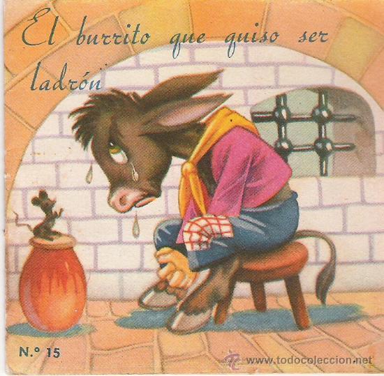 CUENTO-COLECCION F - Nº 15 - EL BURRITO QUE QUISO SER LADRON - EDITORIAL FHER (Libros Antiguos, Raros y Curiosos - Literatura Infantil y Juvenil - Cuentos)