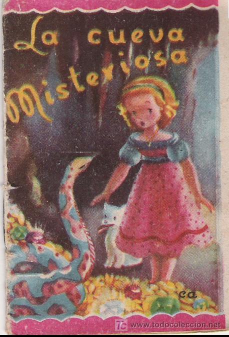 LA CUEVA MISTERIOSA - CUENTOS MINIATURA Nº 39 - EDITORIAL ROMA - 8.50 X 6 CTMS. - (Libros Antiguos, Raros y Curiosos - Literatura Infantil y Juvenil - Cuentos)