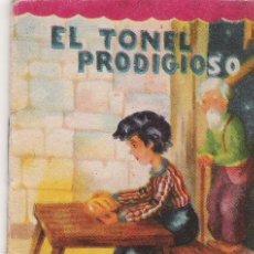 Libros antiguos: EL TONEL PRODIGIOSO - CUENTOS MINIATURA Nº 47 - EDITORIAL ROMA - 8.50 X 6 CTMS. -. Lote 13889332