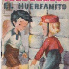Libros antiguos: EL HUERFANITO - CUENTOS MINIATURA Nº 48 - EDITORIAL ROMA - 8.50 X 6 CTMS. -. Lote 13889352