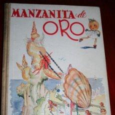 Libros antiguos: MANZANITA DE ORO - ED. HYMSA - ILUSTRACIONES DE MONTSERRAT BARTA. Lote 25801475