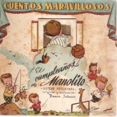 Libros antiguos: CUENTOS MARAVILLOSOS EL CUMPLEAÑOS DE MANOLITO . Lote 13908708