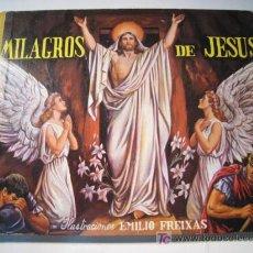 Libros antiguos: CUENTO RELIGIOSO MILAGROS DE JESUS - EMILIO FREIXAS - 1957. Lote 49976943