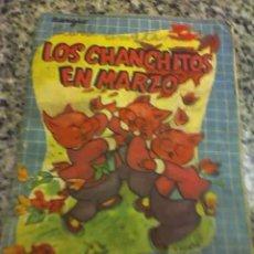 Libros antiguos: LOS CHANCHITOS EN MARZO (BIBLIOTECA BOLSILLITOS BILLIKEN Nº 205) ARGENTINA - 1956 MUY RARO Y ESCASO. Lote 19185445