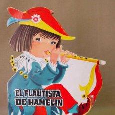 Libros antiguos: EL FLAUTISTA DE HAMELIN, CUENTO TROQUELADO, GARMENDIA, EDITORIAL COLON, BARCELONA, RARO 1970 . Lote 14452422