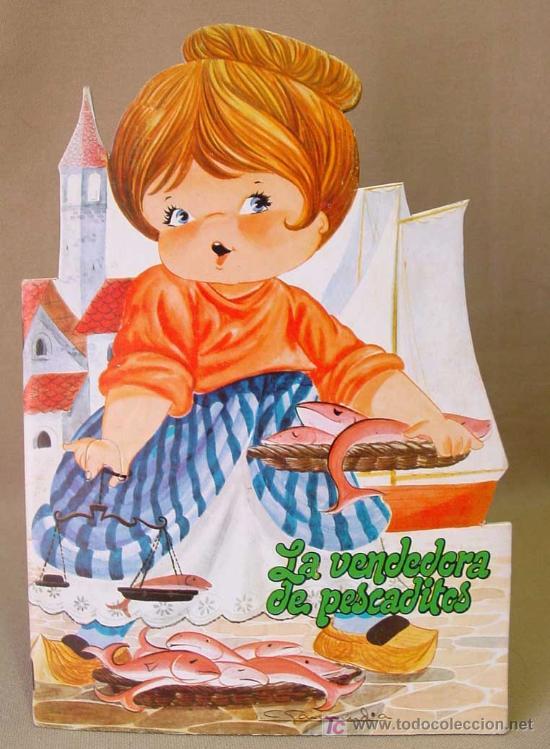 LA VENDEDORA DE PESCADITOS, CUENTO TROQUELADO, GARMENDIA, EDITORIAL COLON, BARCELONA, RARO 1970 (Libros Antiguos, Raros y Curiosos - Literatura Infantil y Juvenil - Cuentos)