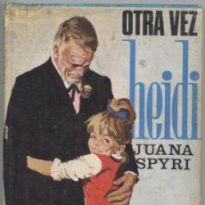 Libros antiguos: OTRA VEZ HEIDI - JUANA SPYRI - MOLINO 1965. Lote 18022883