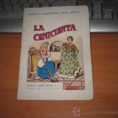 Libros antiguos: LA CENICIENTA CUENTOS ILUSTRADOS PARA NIÑOS EDITORIAL RAMON SOPENA . Lote 19213623