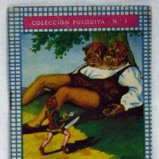 Libros antiguos: COLECCIÓN PULGUITA Nº 1 PULGUITA DA MUERTE AL GIGANTE BICÉFALO EDITORIAL ROMA. Lote 14833458