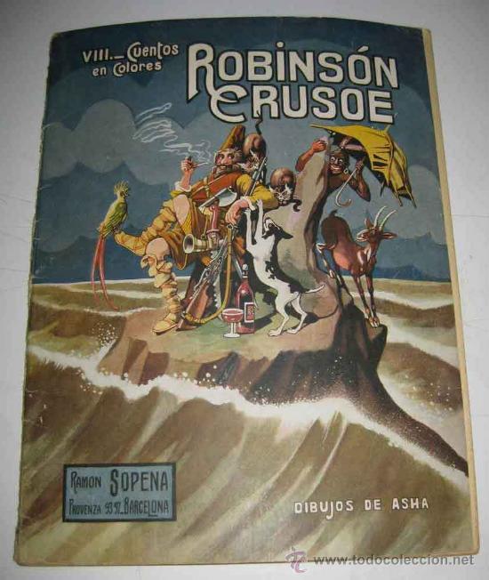 ANTIGUO CUENTO ROBINSON CRUSOE - DE LA COLECCION CUENTOS EN COLORES VIII - ED. RAMON SOPENA - DIBUJO (Libros Antiguos, Raros y Curiosos - Literatura Infantil y Juvenil - Cuentos)