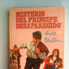 Libros antiguos: ENID BLYTON, MISTERIO DEL PRINCIPE DESAPARECIDO,1961 ILUST. TREYER EVANS,EDIT. MOLINO. Lote 15223529