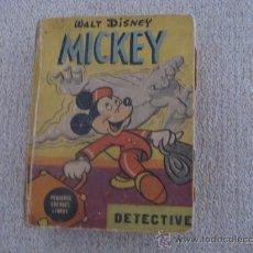 Libros antiguos: MICKEY DETECTIVE. PEQUEÑOS GRANDES LIBROS 1190. ED ABRIL BUENOS AIRES. 1948. Lote 21090930