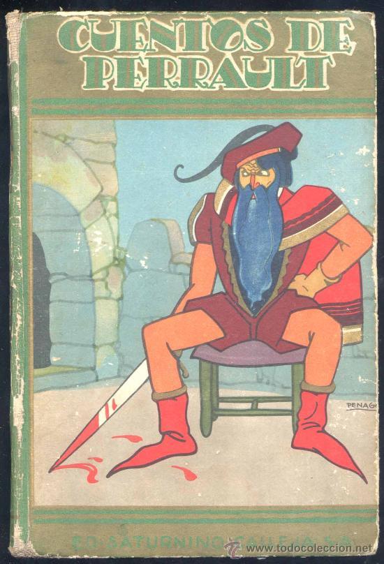 CUENTOS DE PERRAULT.-EDIT. SATURNINO CALLEJA (Libros Antiguos, Raros y Curiosos - Literatura Infantil y Juvenil - Cuentos)