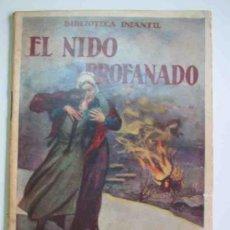 Libros antiguos: EL NIDO PROFANADO. BIBLIOTECA INFANTIL Nº28. RAMÓN SOPENA. Lote 15381923