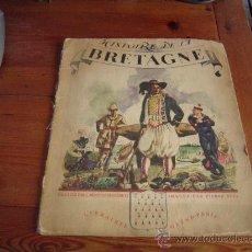 Libros antiguos: CUENTO ANTIGUO EN FRANCÉS. HISTOIRE DE LA BRETAGNE.. Lote 15452213