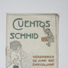 Libros antiguos: CUENTOS SCHMID. CUADERNO VI.-HEREDEROS DE JUAN GIL.-BARCELONA. Lote 15462770