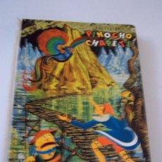 Libros antiguos: COLECCIÓN PINOCHO CHAPETE-(1964 ) TOMO SEGUNDO, CON 6 CUENTOS ( VER LISTADO)EDT: GAHE. Lote 15739065
