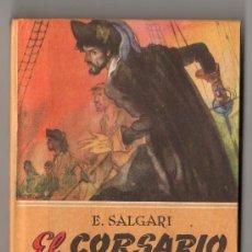 Libri antichi: COLECCION NOVELAS DE AVENTURAS DE EMILIO SALGARI Nº 21. EL CORSARIO NEGRO. ED. CALLEJA MADRID. Lote 80668002