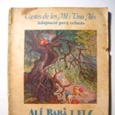 Libros antiguos: ALI BABA I ELS QUARANTA LLADRES - ROMA - 1930. Lote 16452089