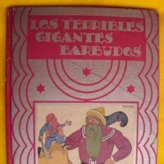 Libros antiguos: LOS TERRIBLES GIGANTES BARBUDOS. CALLEJA. 1936. PENAGOS. CUENTOS DE PLATA TOMO IV. Lote 22441764