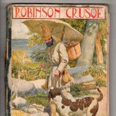 Libros antiguos: ROBINSON CRUSOE. EDITOR RAMON SOPENA. BIBLIOTECA PARA NIÑOS. 1924.. Lote 17439515